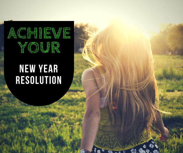 Free Ebook - Achieve Your New Year Resolution